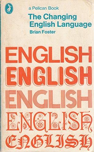 9780140211603: The Changing English Language (Pelican)
