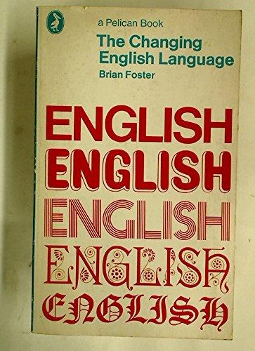 9780140211603: The changing English language