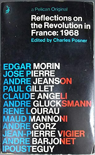 Reflections on the Revolution in France: 1968.: Posner, Charles [Ed]