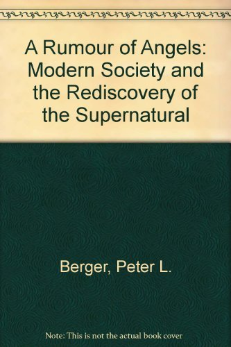 9780140211801: A Rumour of Angels: Modern Society and the Rediscovery of the Supernatural.