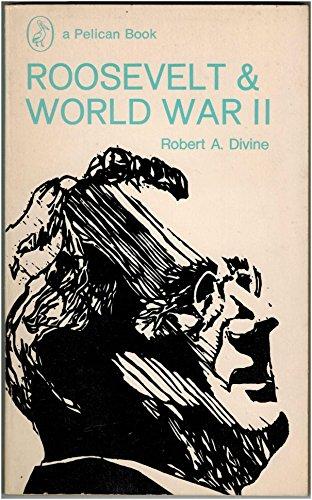 9780140211917: Roosevelt and World War II