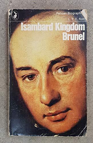 9780140211955: Isambard Kingdom Brunel (Pelican)