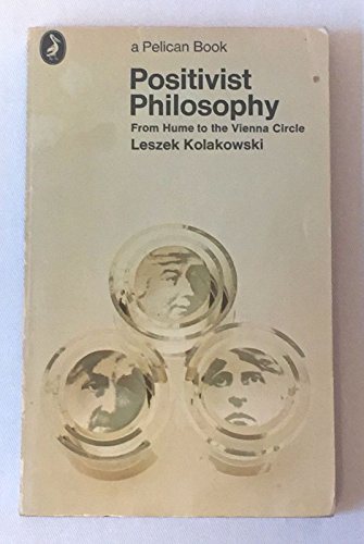 9780140212242: Positivist Philosophy: From Hume to the Vienna Circle (Pelican)