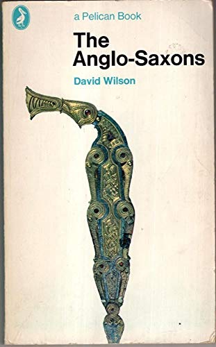 9780140212297: The Anglo-Saxons (Pelican)