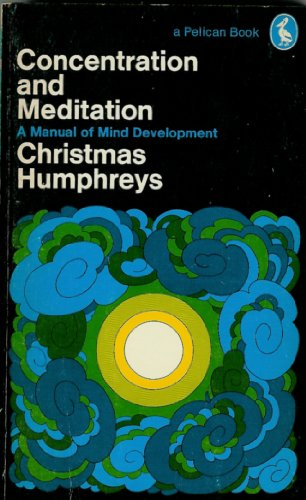 9780140212365: Humphreys Christmas : Concentration and Meditation (Pelican)