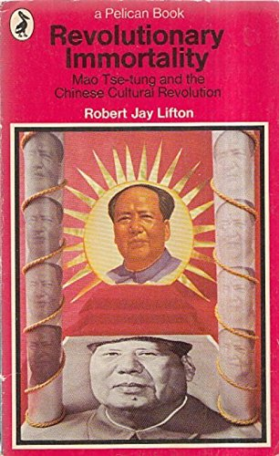 9780140212396: Revolutionary Immortality: Mao Tse-tung and the Chinese Cultural Revolution (Pelican)