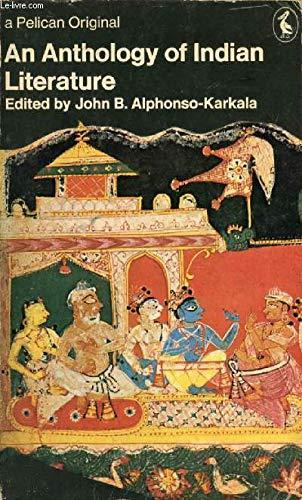 9780140212488: An Anthology of Indian Literature (A Pelican original)