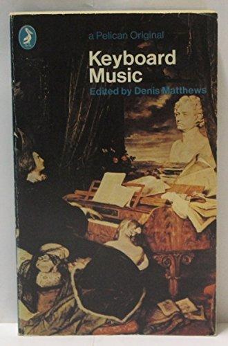 9780140212501: Keyboard Music (Pelican)