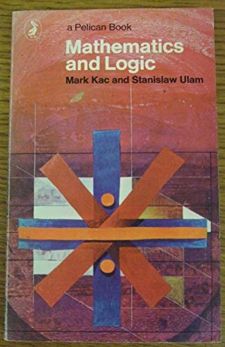 9780140212532: Mathematics and Logic: Retrospect and Prospects (Pelican)