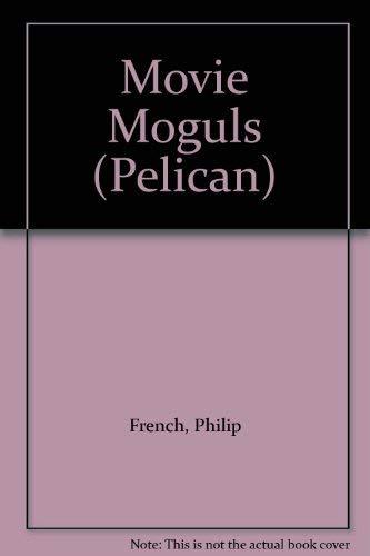 9780140212655: Movie Moguls (Pelican)
