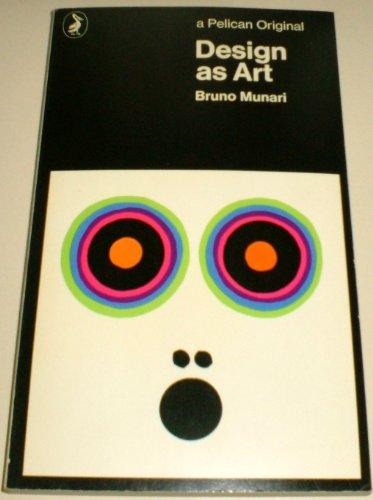 9780140212662: Design as Art