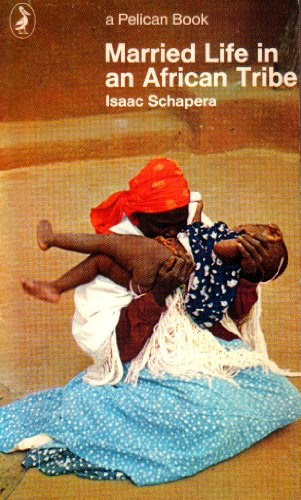9780140212693: Married Life in an African Tribe (Pelican)