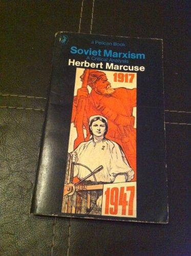 9780140212785: Soviet Marxism: A Critical Analysis (Pelican)