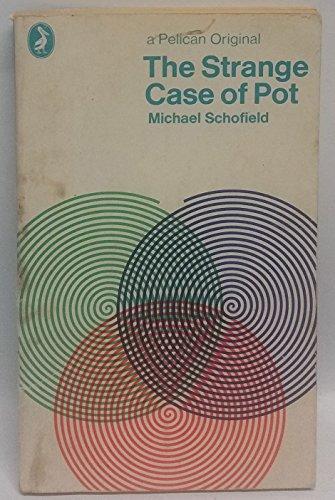 9780140212891: The Strange Case of Pot (Pelican)