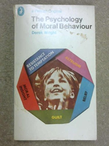9780140212921: The Psychology of Moral Behaviour (Pelican)