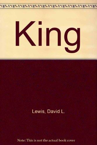 King, a Critical Biography: Lewis, David L.