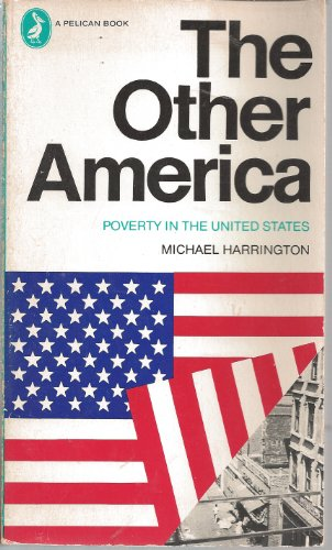 9780140213089: The Other America: Poverty in the United States (Pelican)