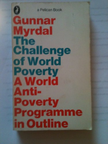 9780140213218: The Challenge of World Poverty: World Anti-poverty Programme in Outline (Pelican)