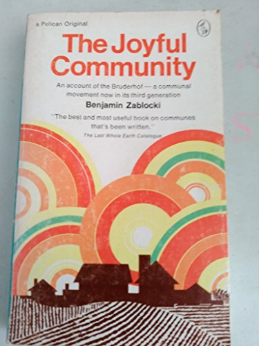 9780140213256: The Joyful Community (Pelican books, A1325)