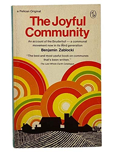 9780140213256: The Joyful Community (Pelican books, A1325)