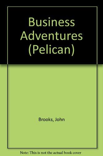 9780140213270: Business Adventures (Pelican)