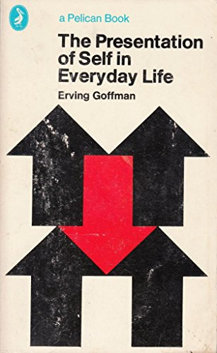 9780140213508: The Presentation of Self in Everyday Life