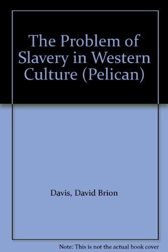 9780140213591: The Problem of Slavery in Western Culture (Pelican)