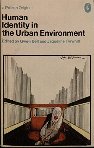 Human Identity in the Urban Environment (Pelican): Penguin Books