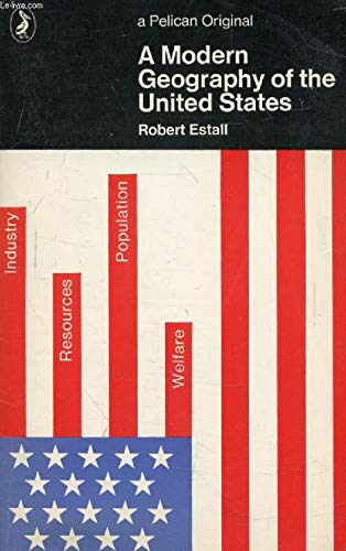 9780140213652: A Modern Geography of the United States (Pelican)