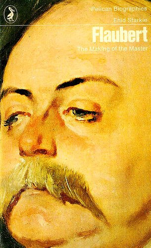 9780140213720: Flaubert: The Making of the Master