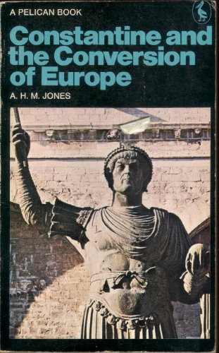 9780140213744: Constantine And the Conversion of Europe (Pelican)