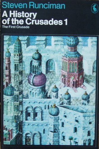 9780140213799: A History of the Crusades: The First Crusade v. 1 (Pelican)