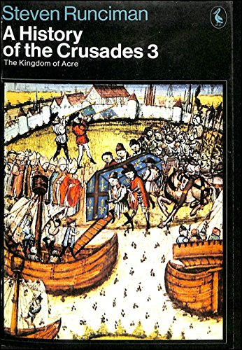 9780140213812: A History of the Crusades: the Kingdom of Acre V. 3