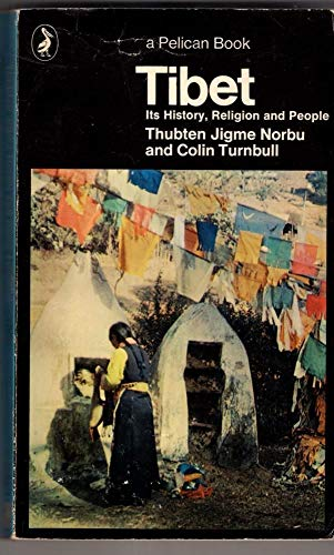 9780140213829: TIBET : Its History, Religion and People