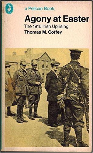 9780140213942: Agony at Easter: 1916 Irish Uprising