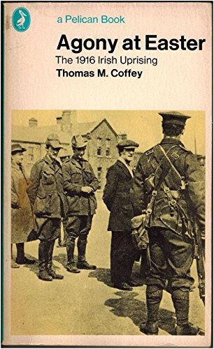 9780140213942: Agony at Easter: 1916 Irish Uprising