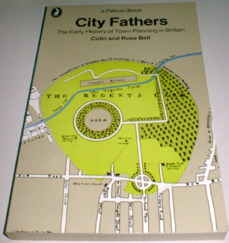 9780140214017: CITY FATHERS: EARLY HISTORY OF TOWN PLANNING IN BRITAIN (PELICAN)