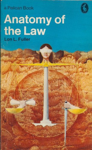 9780140214048: ANATOMY OF THE LAW (PELICAN S.)