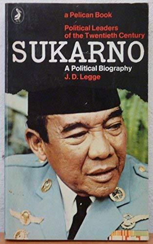 9780140214093: Sukarno: A Political Biography (Pelican)