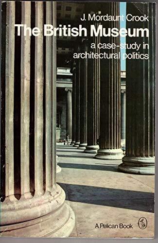 9780140214123: British Museum a Case Study In Architec (Pelican)