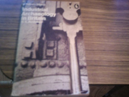 9780140214130: Industrial Archaeology in Britain (Pelican)