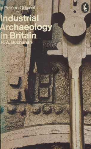 9780140214130: Industrial Archaeology in Britain (Pelican)