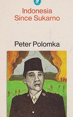 9780140214161: Indonesia since Sukarno (A pelican original)