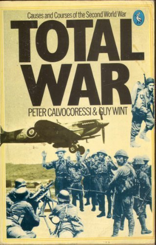 9780140214222: Total War: Causes and Courses of the Second World War (Pelican)
