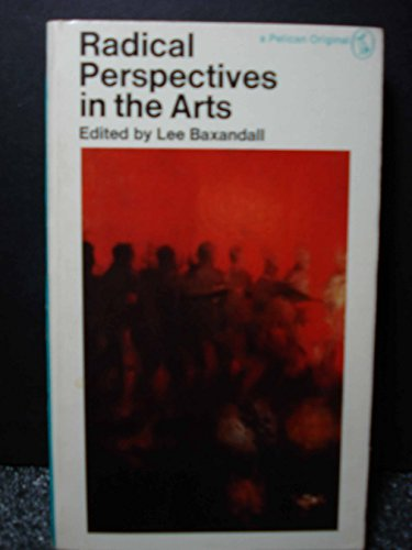 9780140214239: Radical Perspectives in the Arts (Pelican)