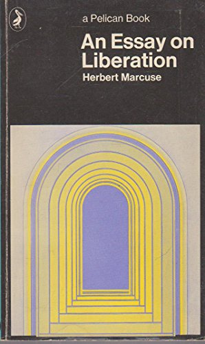 an essay on liberation by herbert marcuse At the same time an essay on liberation by herbert marcuse marcuse argues that the traditional conceptions of human freedom have an essay on liberation by herbert.