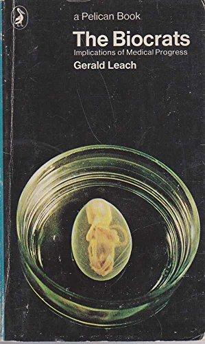 9780140214321: The Biocrats (Pelican)