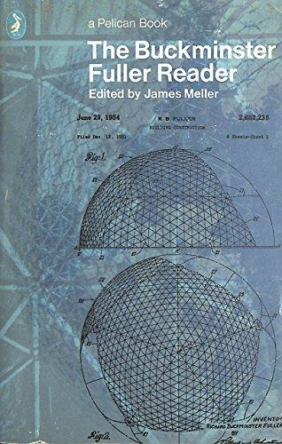 9780140214345: The Buckminster Fuller Reader (Pelican)