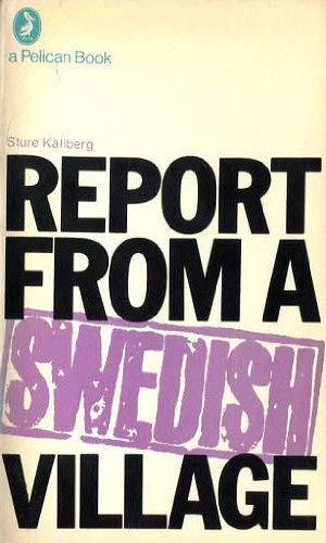 9780140214352: Report from a Swedish Village (Pelican books)