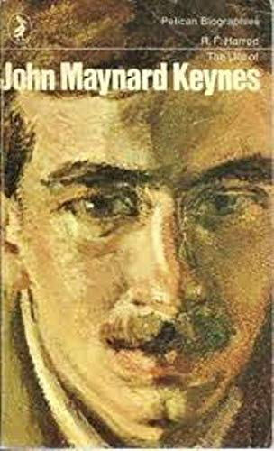 9780140214406: The Life of John Maynard Keynes (Pelican)